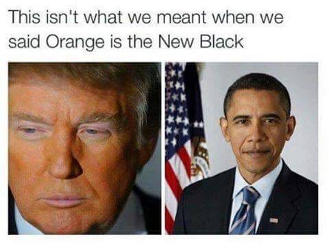 Orange trump is the new black obama