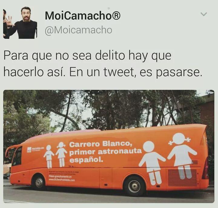 Carrero Blanco astronauta, autobús del odio de hazte oir